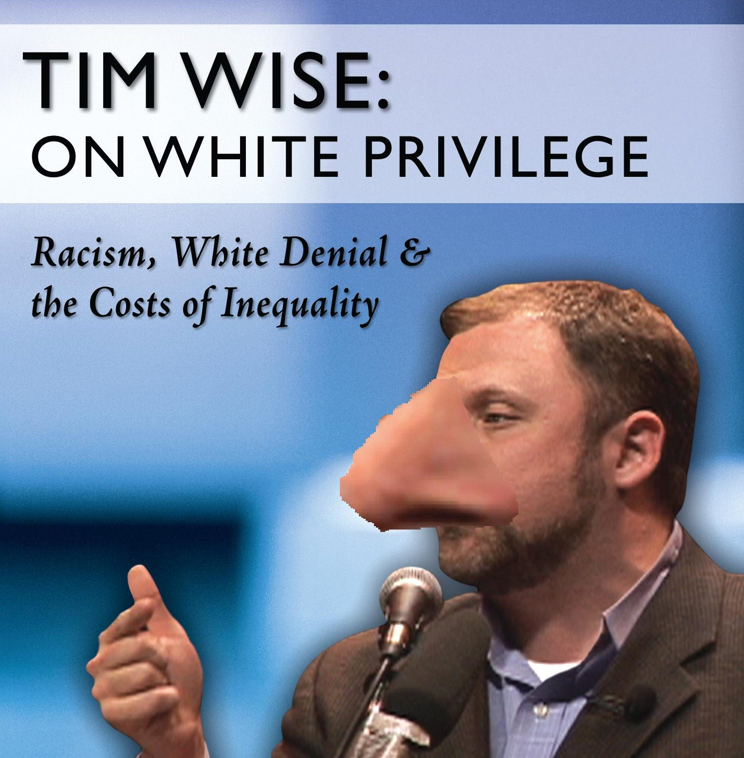 tim wise the pathology of white privilege